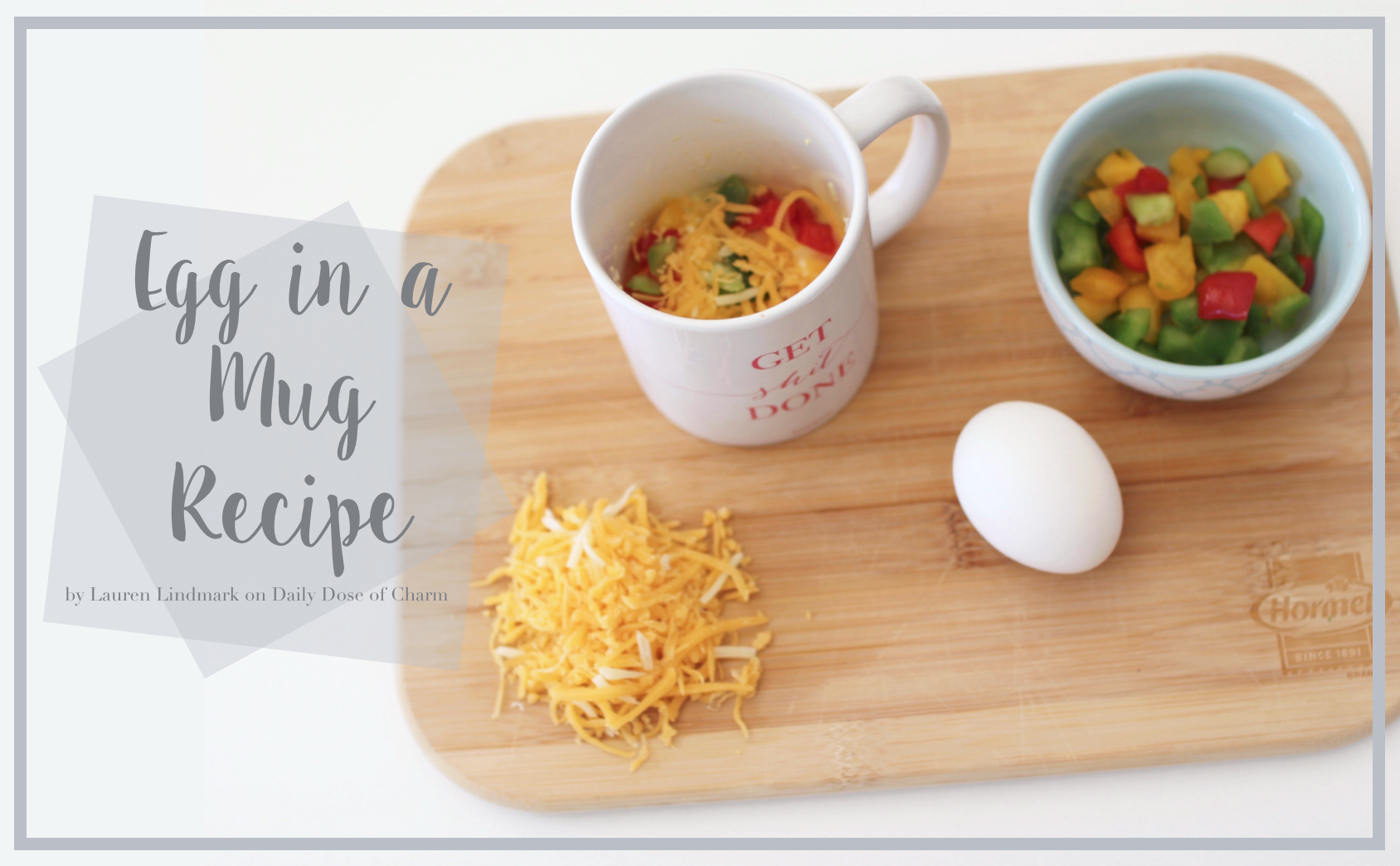 Eggs in a Mug Recipe | College Breakfast ideas on Daily Dose of Charm by Lauren Lindmark