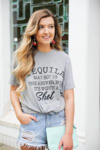 Tequila isn't always the answer, but it's worth a shot! Funny tequila saying tshirt for cinco de mayo! Outfit details on fashion blog daily dose of charm by lauren lindmark