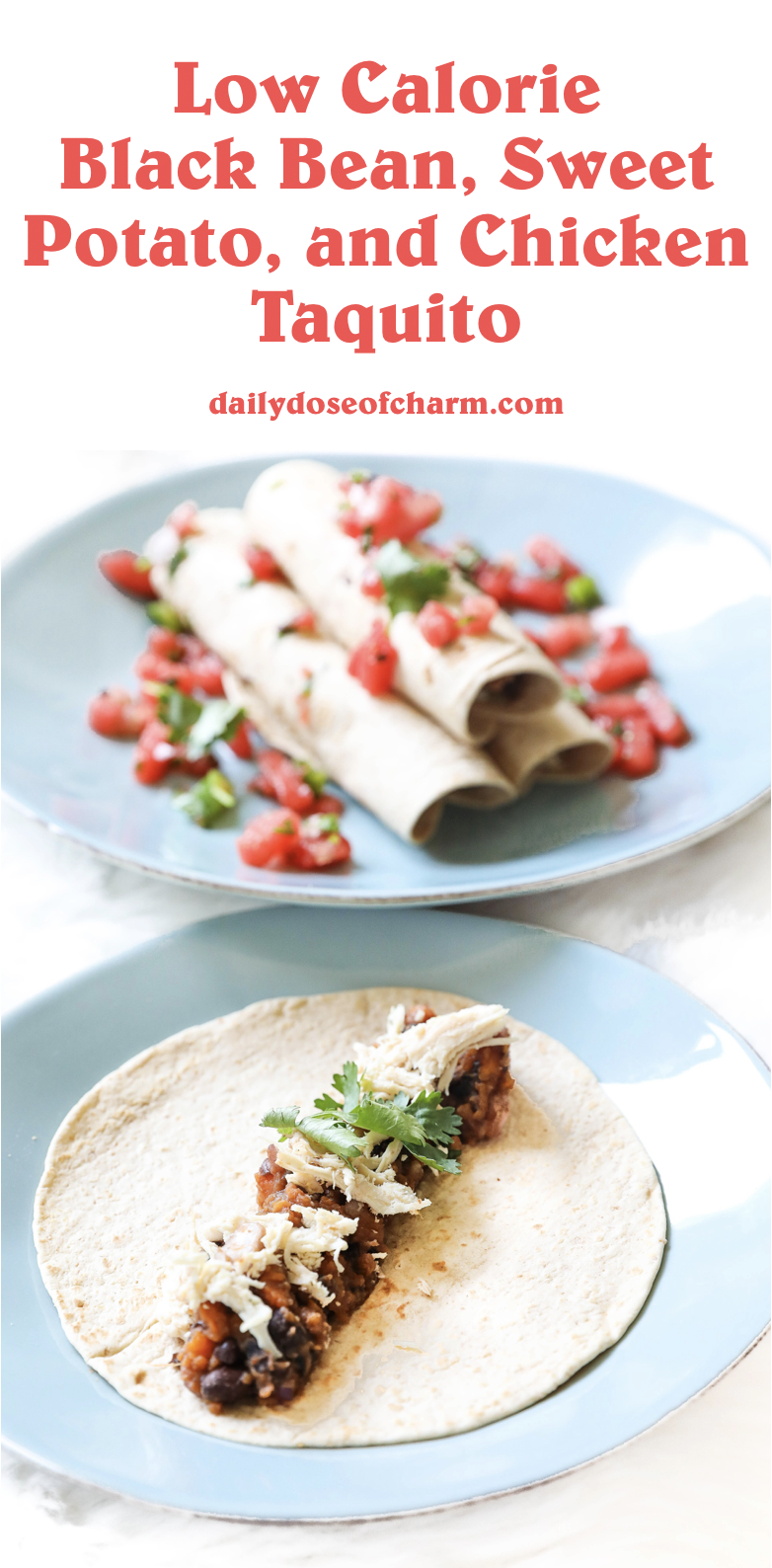 Sweet potato and black bean chicken taquito recipe! Dinner recipe ideas! Low calorie and dairy free what I eat in a day roundup! Details on lifestyle blog daily dose of charm by lauren lindmark